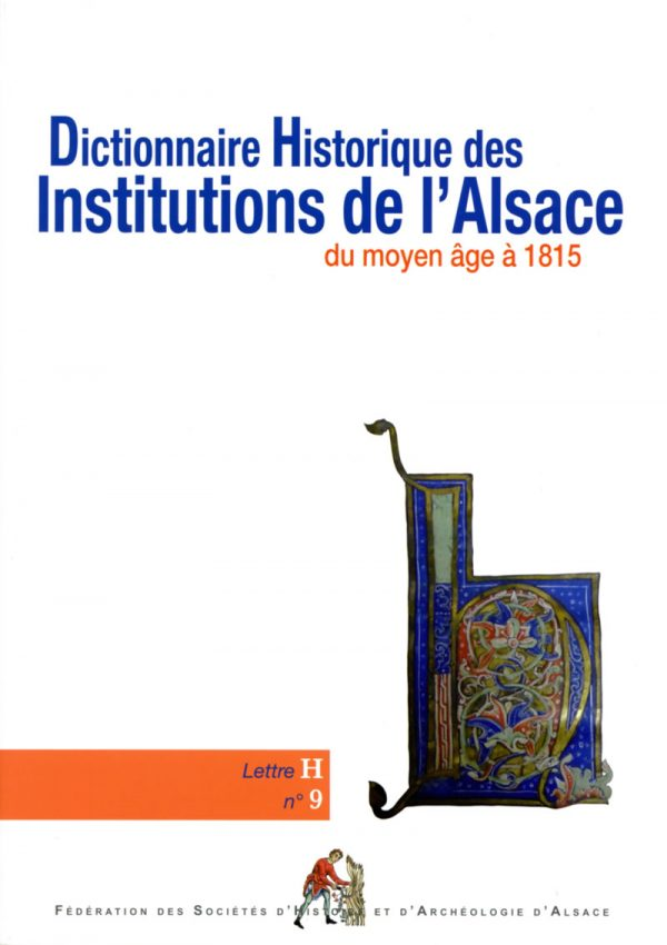 Dictionnaire des institutions d'Alsace - H