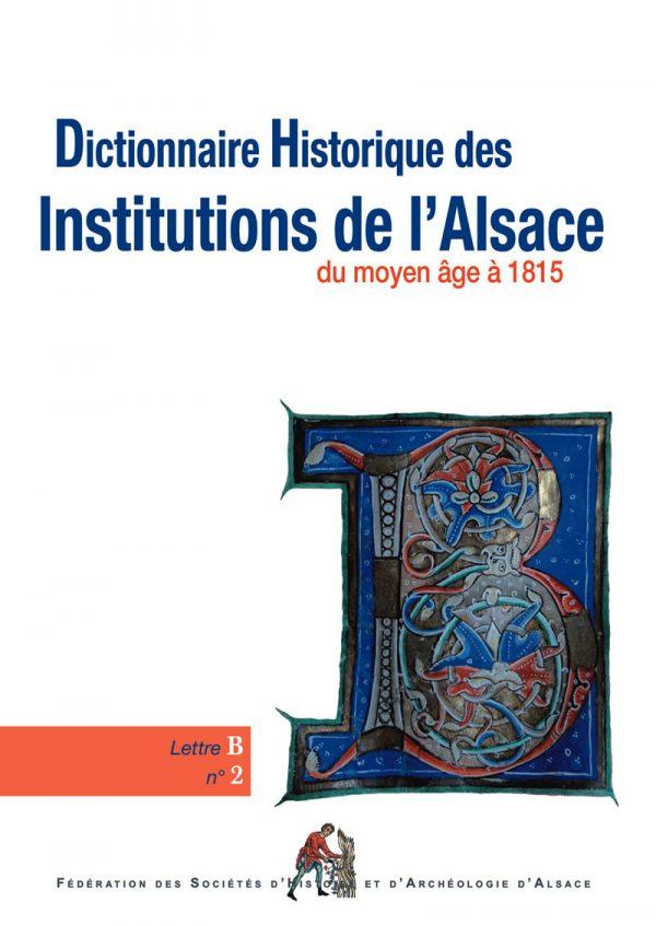 Dictionnaire historique des institutions de l'Alsace - B