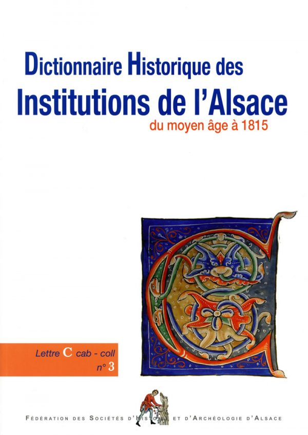 Dictionnaire historique des institutions de l'Alsace - C