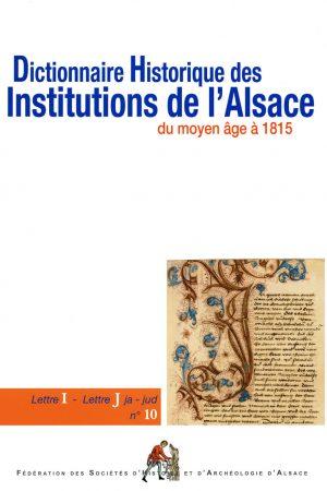 Dictionnaire historique des institutions de l'Alsace - IJ