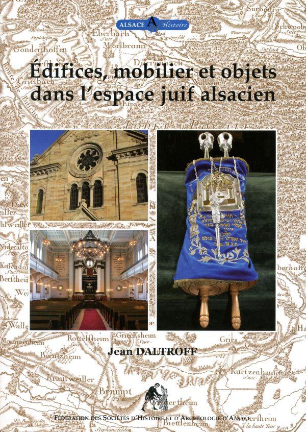 Edifices, mobilier et objets dans l'espace juif alsacien.