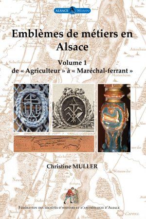 Les emblèmes de métiers en Alsace