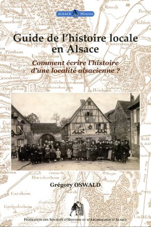 Guide de l'histoire locale en Alsace