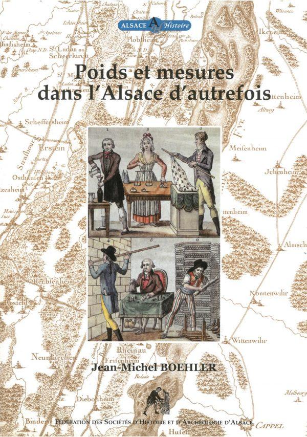 Poids et mesures dans l'Alsace d'autrefois.