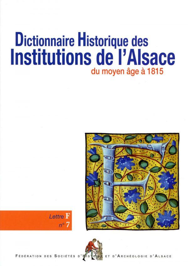 Dictionnaire historique des institutions de l'Alsace - F